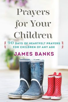 Do you pray regularly for children and grandchildren? How important that we as parents pray daily for them! Here are some ways that you can do so.