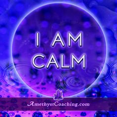 Today's Affirmation: I Am Calm #affirmation #coaching