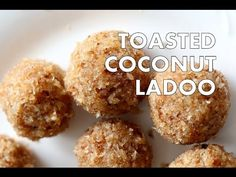 Toasted Coconut Ladoo Balls - Indian Coconut Cardamom Sweet for Diwali Coconut Balls, Raw Coconut, Toasted Coconut, Coconut Flour, Gourmet Recipes, Sweet Recipes, Cooking Recipes, Vegan Recipes, Coconut Desserts
