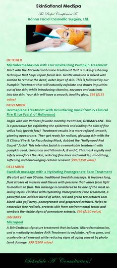 Purchase a Package of any 3 Monthly Specials for $275. Must be the same treatment offered.@hannamd