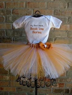 If we ever have a little girl this would be so cute for her first game. only in Gator style, of course. Tutu Outfits, Kids Outfits, Rachel Carter, Hook Em Horns, Baby Olivia, Texas Forever, University Of Texas, Texas Longhorns, Tutus For Girls