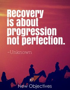 #recovery is about progress not perfection! #addiction