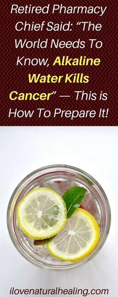 Here is how to prepare this alkaline water which is highly recommended by a famous retired pharmacy chief