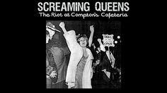 Watch Screaming Queens: The Riot at Compton's Cafeteria Online | Vimeo On Demand on Vimeo