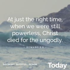 """Jesus died for us before we were """"good enough."""""""