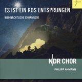 Es Ist Ein Ros Entsprungen: Weihnachtliche Chormusik [CD], 28922544