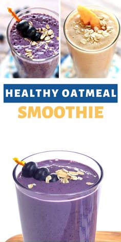 This Healthy Oatmeal Smoothie made with ground oats, yogurt, and frozen fruit has a thick, creamy texture, in blueberry muffin or peach cobbler flavors! Protein Smoothies, Oat Smoothie, Yogurt Smoothies, Healthy Breakfast Smoothies, Healthy Smoothies, Healthy Breakfasts, Smoothie With Oatmeal, Healthy Oatmeal Smoothies, Healthy Filling Breakfast