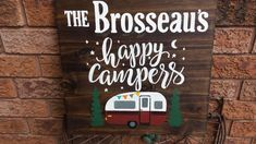 HAPPY CAMPERS SIGN – Kimber Creations Cottage Names, Cottage Signs, Camper Signs, Family Name Signs, Rustic Cottage, Outdoor Signs, Rustic Wood Signs, Vintage Trailers, Family Camping