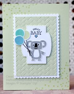 Baby Koala - Stampin' Up! Bonanza Buddies (Did You Stamp Today? Baby Girl Cards, New Baby Cards, Card Making Inspiration, Making Ideas, Kids Birthday Cards, Happy Birthday, Baby Shower Cards, Baby Kind, Card Sketches