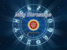 Month of May Horoscope from Universal Psychic Guild are now Available. Check your zodiac signs now! #MayHoroscopes #MonthlyHoroscopes