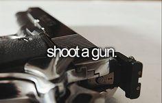 38 - Learn how to Shoot a Gun