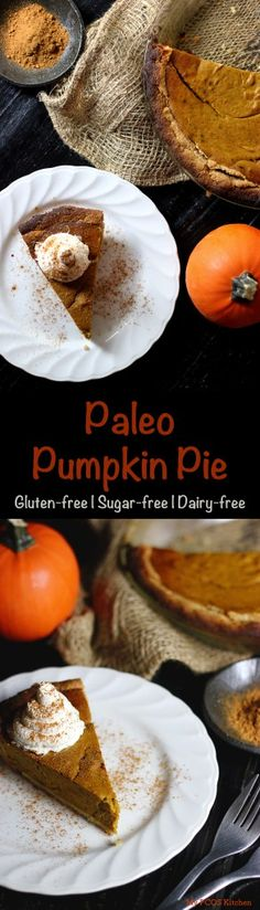 Paleo Pumpkin Pie.  A delicious gluten/sugar/dairy-free and low carb alternative to the popular pie!