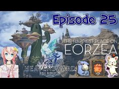 Welcome to the gold saucer! - Final fantasy 14 Heavensward Episode 25