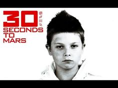"Thirty Seconds To Mars - ""30 Seconds To Mars"" Full Album"