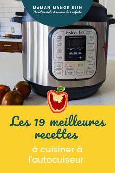 Vous aimez cuisiner avec l'instant pot? Je vous partage, dans cette article, 19 recettes de repas préparées avec l'instant pot, que les membres de ma communauté ont testée et appréciée. Pots, Rice Cooker, Instant Pot, Menu, Kitchen Appliances, Cooking Food, Eat, Meal Prep, Favorite Recipes
