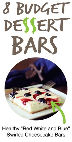 "... Dessert Bars: Healthy ""Red, White, and Blue"" Swirled Cheesecake..."