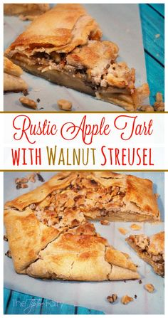Rustic Apple Tart with Walnut Streusel with dulce de leche - perfect ...