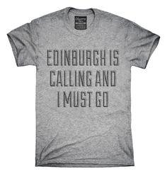 Funny Edinburgh Vacation T-Shirt, Hoodie, Tank Top