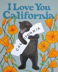"""I Love You California"" Poppy Print — Affordable Art – 3 Fish Studios California Dreamin', Northern California, California Poppy Tattoo, California Quotes, California Poppy Drawing, Brentwood California, Vintage California, San Diego, San Francisco"