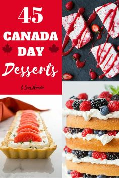Canada Day Desserts - I Say Nomato Canadian Cuisine, Canadian Food, Party Desserts, Dessert Recipes, Canada Celebrations, Canada Day Party, Best Fruits, Holiday Recipes, Delicious Desserts