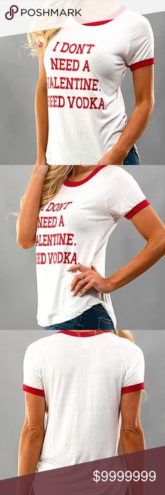 << Valentines Day Vodka Tee >> Coming soon! This little Valentine's Day tee is sure to tell them how you feel! Loose fit with a cute little cut! Will be available next Tuesday!! Price will be $26 Let me know if you would like to pre-order! Boutique Tops Tees - Short Sleeve