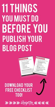 11 things to do before you publish every blog post - blogging tips for bloggers and entrepreneurs to get more traffic for your business! #blogging #tips #before #publish