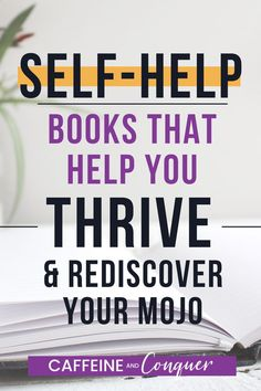 Self-Help Books You Should Be Reading in 2019 - Caffeine and Conquer Books You Should Read, Best Books To Read, Personal Development Books, Self Development, Good Mental Health, Brain Health, Books For Self Improvement, Thing 1, Self Care Activities