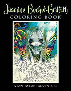 Jasmine Becket-Griffith Coloring Book: A Fantasy Art Adventure by Jasmine Becket-Griffith http://www.amazon.com/dp/0738750018/ref=cm_sw_r_pi_dp_Soqqwb0MMKS8E