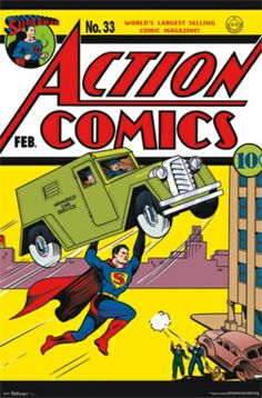 Superman Action Comics #33 cover poster featuring Superman flying away with an armored car while being shot at from below.