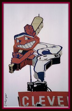 Old Cleveland Indians sign - used to be in front of Municipal Stadium. that's the chief wahoo i remember. ah, the politically incorrect days. i miss them so.