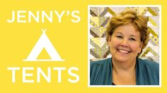 The Jenny's Tents Quilt: Easy Quilting Tutorial with Jenny Doan of Misso...