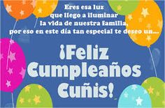 Feliz cumpleaños Cuñis