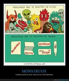 MONSTRUOS - Conforme pasan los años, cada vez son más aterradores