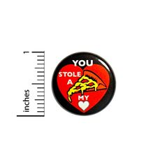 """Amazon.com : Funny Pizza Button Geeky Valentines Puns You Stole A Pizza My Heart Pin 1"""" #53-7 : Everything Else"""
