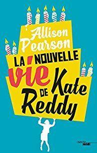 """Un roman désopilant : """"La nouvelle vie de Kate Reddy"""" d'Allison Pearson..."""
