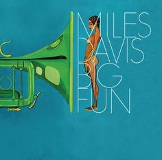 Big Fun by Miles Davis #jazz