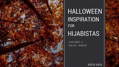#Halloween for Hijabistas: #Costumes & Halaal Makeup #Ideas