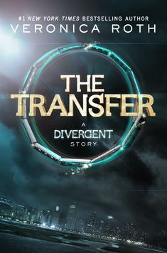 Cover for Veronica Roth's new book The Transfer! SO EXCITED TO READ IT!!! :)