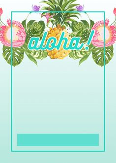 Pineapple Luau Perimeter - Free Printable Birthday Invitation Template | Greetings Island                                                                                                                                                                                 Más