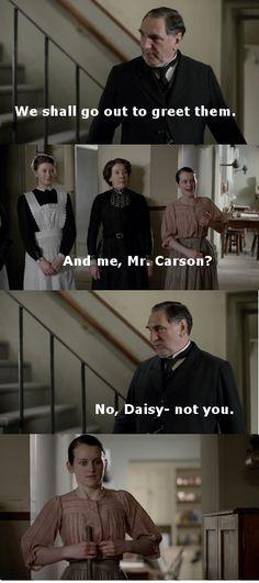 Downton Abbey- Daisy- hahahaha