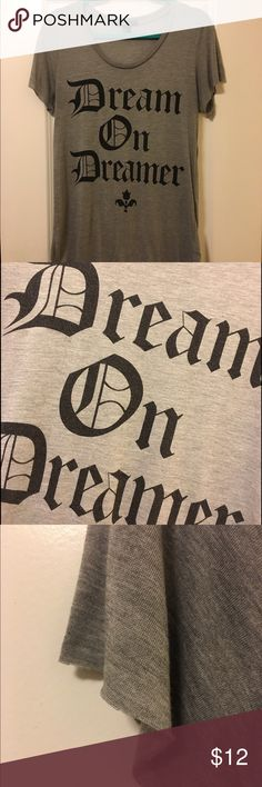 """""""Dream On"""" Graphic Tee Soft, flowy gray tee with cute graphic in black. Raw hem. Excellent condition. 75% modal, 25% polyester. NOTE: Tag says L but will fit a M. Forever 21 Tops Tees - Short Sleeve"""