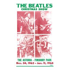 The Beatles Christmas Show Concert Poster - A Christmas decoration you can leave up all year round! The Beatles Christmas Show Concert Poster showcases a string of holiday shows at The Astoria in Finsbury Park from December 24th – January 11th 1964 in festive red and green colors at 14 x 22.