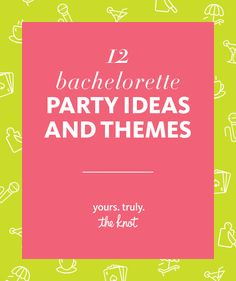 Not sure you want to have a destination bachelorette bash? Here are 12 bachelorette party ideas and themes you can do close to home.