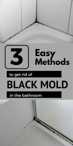 3 easy methods to get rid of black mold in the bathroom.