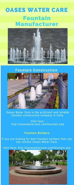 Oases Water Care is one of the reliable and trust-able fountain construction company in India. They provide latest design and newest equipment for the development and construction of fountains. They install fountains inside or outside according to the requirements of the customers.   To know more visit here: http://oaseswatercare.com/fountain.php