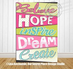 PRINTABLE Believe Hope Inspire Dream Create Inspirational Teen Girl Wall Décor Teen Art for Girls by OurSecretPlace on Etsy