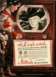 Motorola Television ad featuring Hopalong Cassidy — On June 24, 1949, Hopalong Cassidy starring William Boyd became the first network Western TV series.