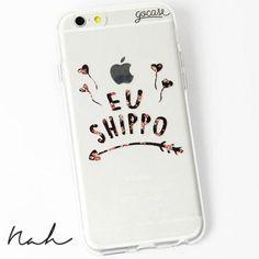 Capinha para celular Eu Shippo by Nah Cardoso