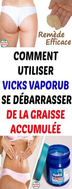 Comment utiliser Vicks VapoRub se débarrasser de la graisse accumulée #maigrid #VicksVapoRub #débarrasser #lagraisseaccumulée #diy