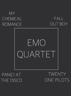 nahhh.. if it were to be 'emo quartet' then green day would be there...